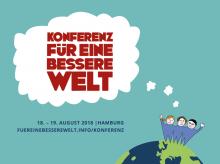 Konferenz für eine bessere Welt, 18.–19.08.2018 in Hamburg